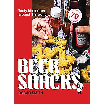 Beer Snacks by Oscar Smith - 9781925811179 Book