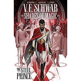 Shades of Magic - The Steel Prince by Victoria Schwab - 9781785865879