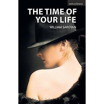 The Time of Your Life by William Saroyan - 9781408113943 Book