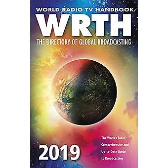 World Radio TV Handbook - The Directory of Global Broadcasting - 2019 -