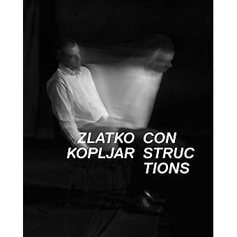 Constructions by Sanja Cvetnic & Ory Dessau & Kate Mayne & By artist Zlatko Kopljar