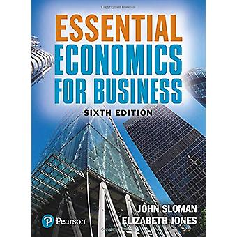 Essential Economics for Business by John Sloman - 9781292304533 Book