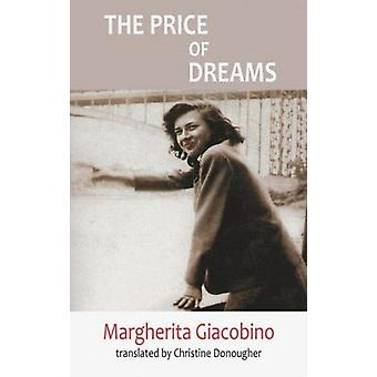 The Price of Dreams by Giacobino & Margherita