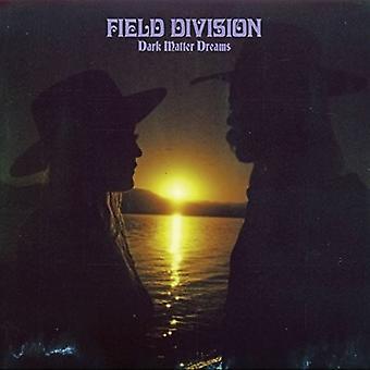 Field Division - Dark Matter Dreams [CD] USA import