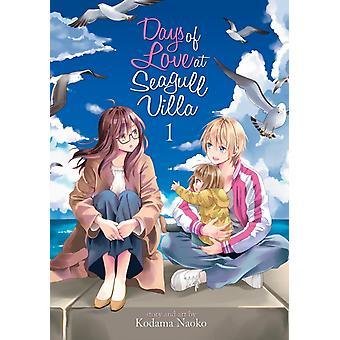 Days of Love at Seagull Villa Vol. 1 by Naoko & Kodama