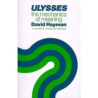 Ulysses - The Mechanics of Meaning by David Hayman - 9780299090241 Book