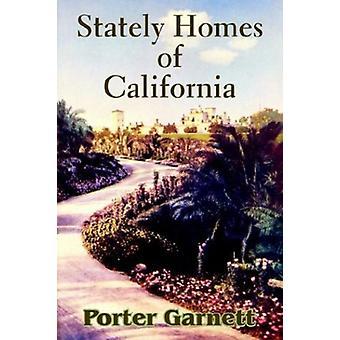 Stately Homes of California by Porter Garnett - 9781410207081 Book
