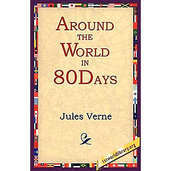 Around the World in 80 Days by Jules Verne - 9781595400420 Book