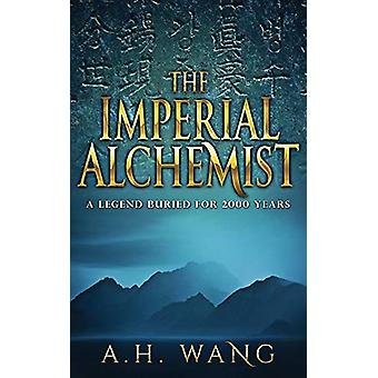 The Imperial Alchemist by A H Wang - 9789574360123 Book