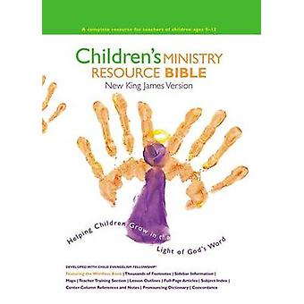 NKJV Childrens Ministry Resource Bible Hardcover  Helping Children Grow in the Light of Gods Word by Thomas Nelson
