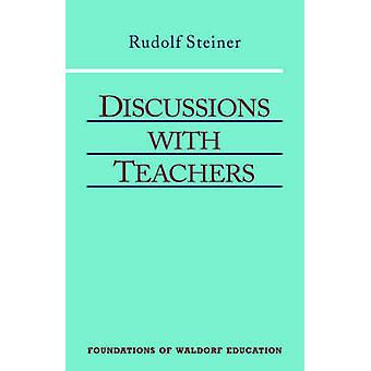 Discussions with Teachers by Steiner & Rudolf