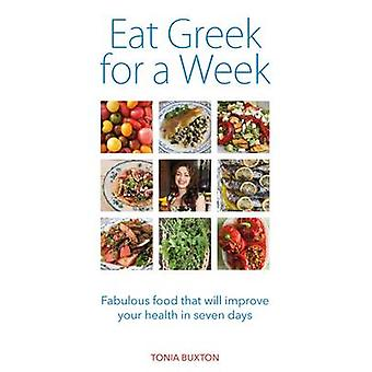 Eat Greek for a Week by Buxton & Tonia