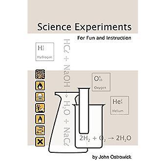 Expériences scientifiques pour le plaisir et l'instruction