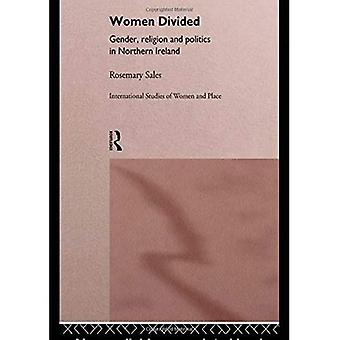 Women Divided: Gender, Religion and Politics in Northern Ireland