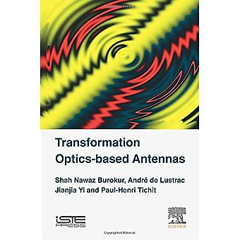 Transformation Optics-based Antennas