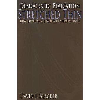 民主的教育は薄く伸びた