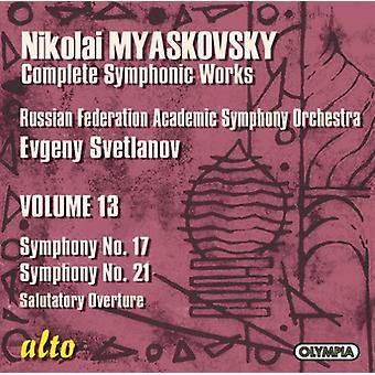 N. Myaskovsky - Nikolai Myaskovsky: Symphony No. 17; Symphony No. 21; Salutatory Overture [CD] USA import