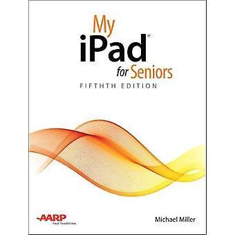 Min iPad för seniorer av Michael Miller - 9780789758675 bok