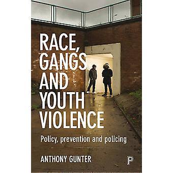 Rase - gjenger og ungdoms vold - personvern - forebygging og kontroll av