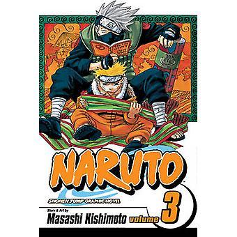 Naruto - v. 3 - Bridge of Courage by Masashi Kishimoto - Masashi Kishim