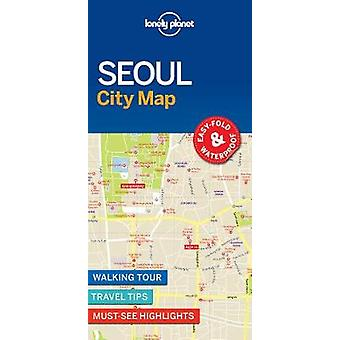 Carte de ville de Séoul Lonely Planet par le Lonely Planet - livre 9781786579164