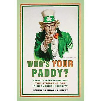 Chi è il tuo Paddy?: aspettative razziale e la lotta per l'identità americana irlandese (nazione di nazioni)