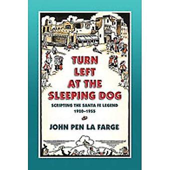 Biegen Sie links ab auf den schlafenden Hund: Scripting der Santa Fe-Legende, 1920-1955