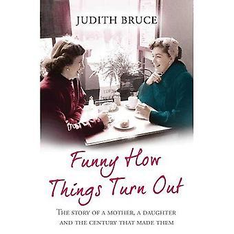 Lustig, wie die Dinge ausgehen: Liebe, Tod und ungeeignete Ehemänner - Mutter und Tochter Story
