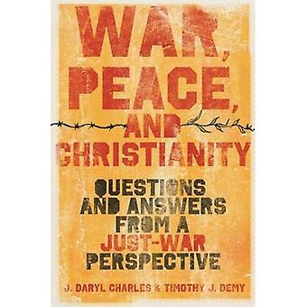 Krig, fred og kristendommen: spørsmål og svar fra et bare-krigen perspektiv