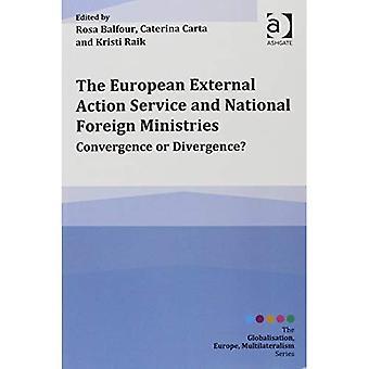 Europäischer Auswärtiger Dienst und nationalen Außenministerien (Globalisierung, Europa, Multilateralismus Serie)
