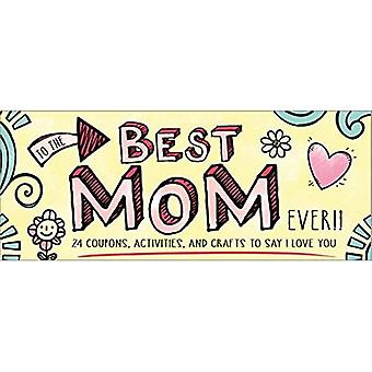 To the Best Mom Ever! (Sealed with a Kiss)