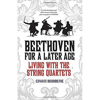 Beethoven för en senare ålder: leva med stråkkvartetter