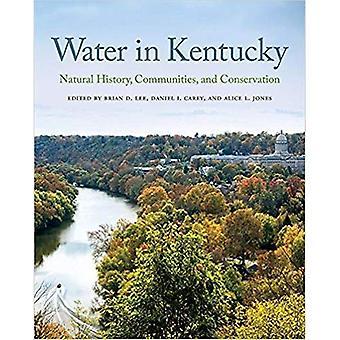 Acqua in Kentucky: storia naturale, la Comunità e la conservazione
