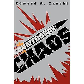 Conto alla rovescia caos di Zanchi & Edward A.
