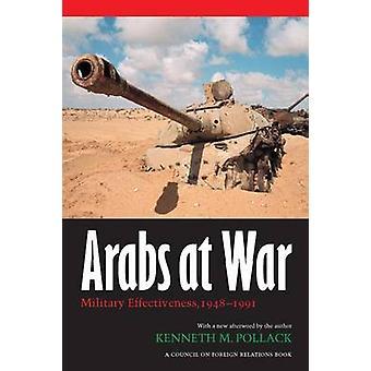 Arabes à l'efficacité militaire de guerre 19481991 par Pollack & Kenneth M.