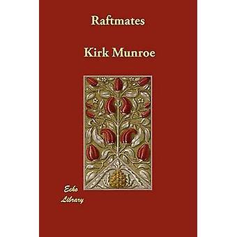 Raftmates di Munroe & Kirk