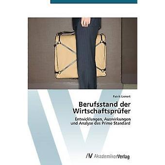 Berufsstand Der Wirtschaftsprufer door Lienert Patrik