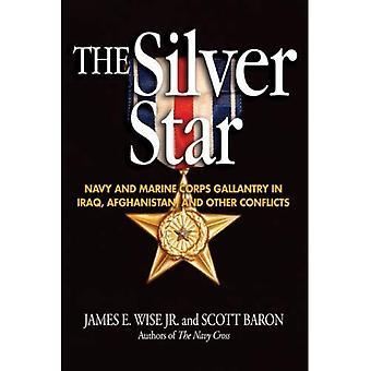 Le Silver Star: Marine et galanterie du Corps des marines en Irak, Afghanistan et autres conflits (veste bleue Bks)