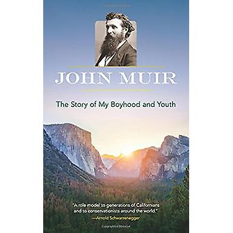 The Story of My Boyhood and Youth by John Muir - 9780486822396 Book