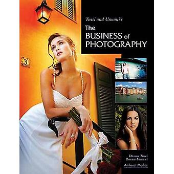 Tucci And Usmani's The Business Of Photography by Damon Tucci - 97815