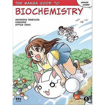 The Manga Guide to Biochemistry by Masaharu Takemura - Kikuyaro - Off