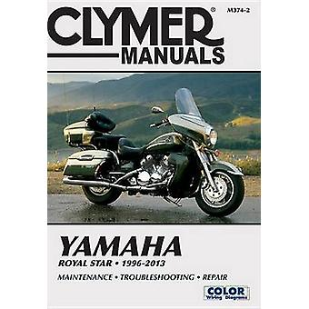 Yamaha Royal Star Owners Workshop Manual - 1996 to 2013 by Editors Of