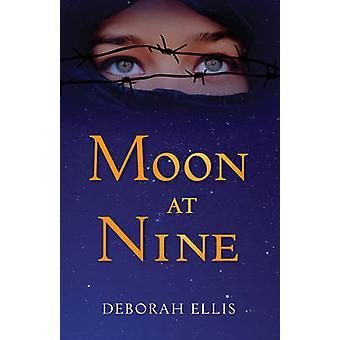 Moon at Nine by Deborah Ellis - 9781927485576 Book