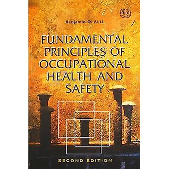 Fundamental Principles of Occupational Health and Safety (2nd Revised