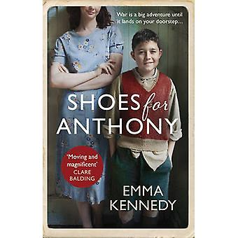 Shoes for Anthony by Emma Kennedy - 9780091956639 Book