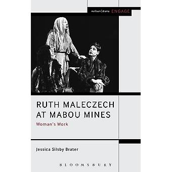 Ruth Maleczech at Mabou Mines by Brater & Jessica Silsby