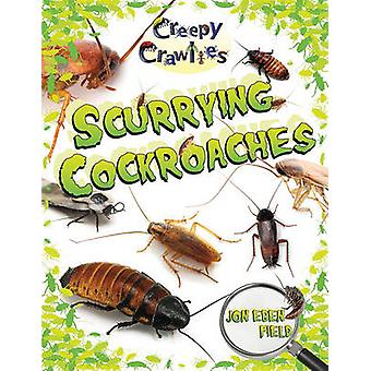 Scurrying Cockroaches by Jon Eben