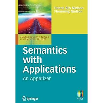 Semantics with Applications An Appetizer by Riis Nielson & Hanne