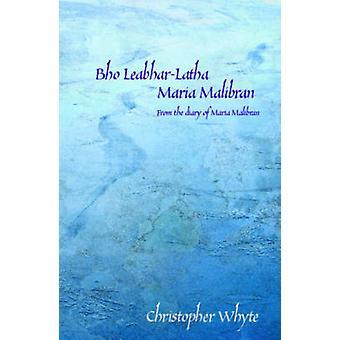 Bho Leabhar-latha Maria Malibran - From the Diary of Maria Malibran by