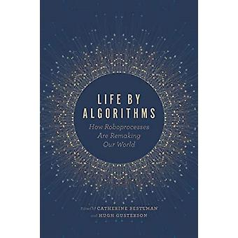 Life by Algorithms by Catherine Besteman